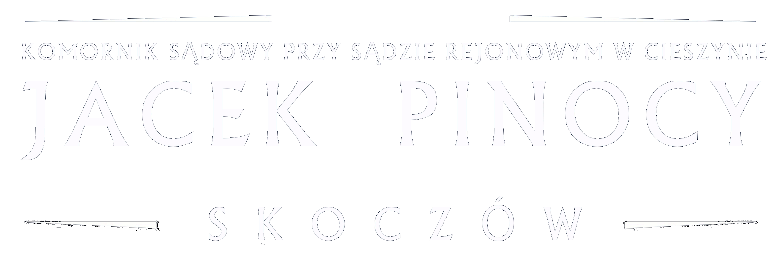 Komornik Jacek Pinocy